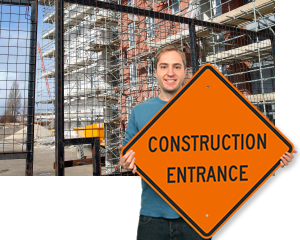 Construction Entrance Signs