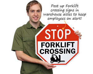 Forklift crossing signs