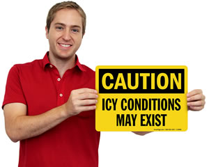 Icy Conditions May Exist Sign