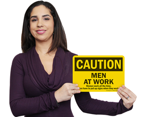 Ironic men at work sign
