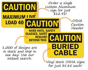 OSHA Caution Signs