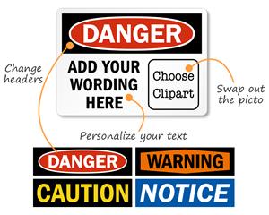 Custom OSHA Safety Sign