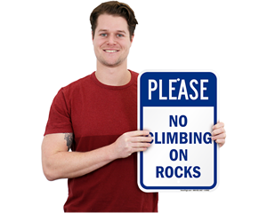 Do Not Climb on Rocks and Rockfall Warning Signs
