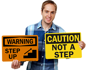 Step Up & Step Down Signs