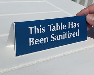 Table has been sanitized sign