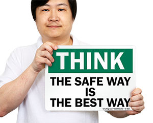 The Safe Way Is The Best Way