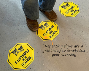 Watch for forklift floor signs
