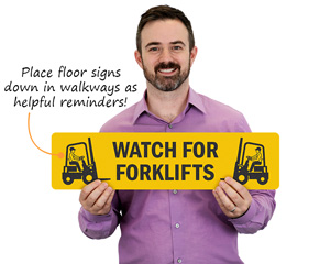 Watch out forklift floor sign