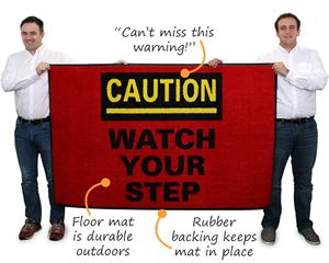 Watch Your Step Floor Mat