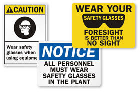 Wear Safety Glasses Signs