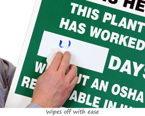 Wipes off with ease Mark-a-Day™ Safety Scoreboards