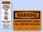 Buried Utility Cable Signs!