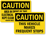 Looking for Caution Signs?