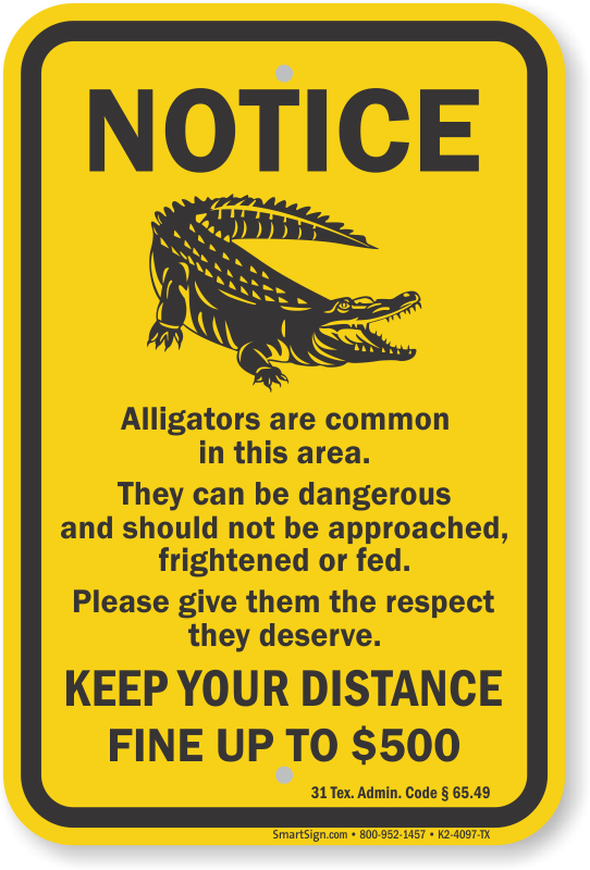 Keep Your Distance, Texas Alligator Warning Sign