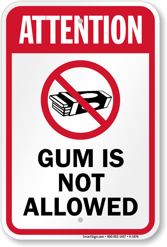 Image result for no gum chewing sign