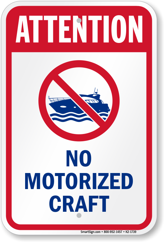 Attention No Motorized Craft Water Safety Sign