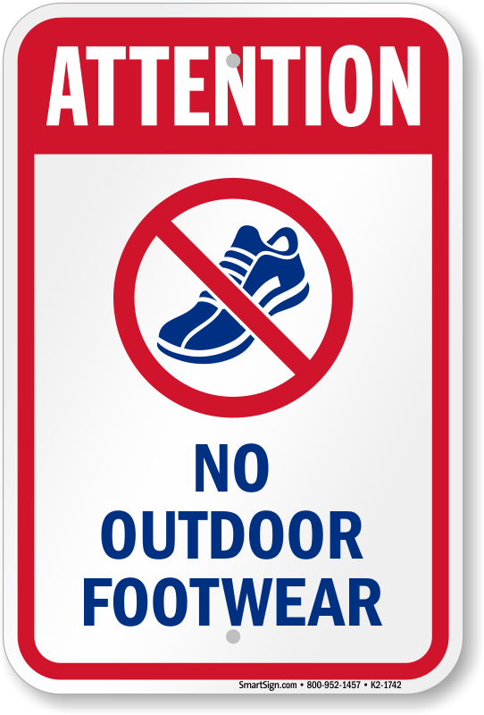 Attention No Outdoor Footwear Water Safety Sign