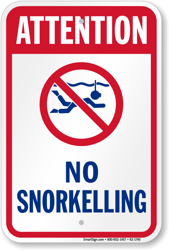 Attention No Snorkeling Water Safety Sign