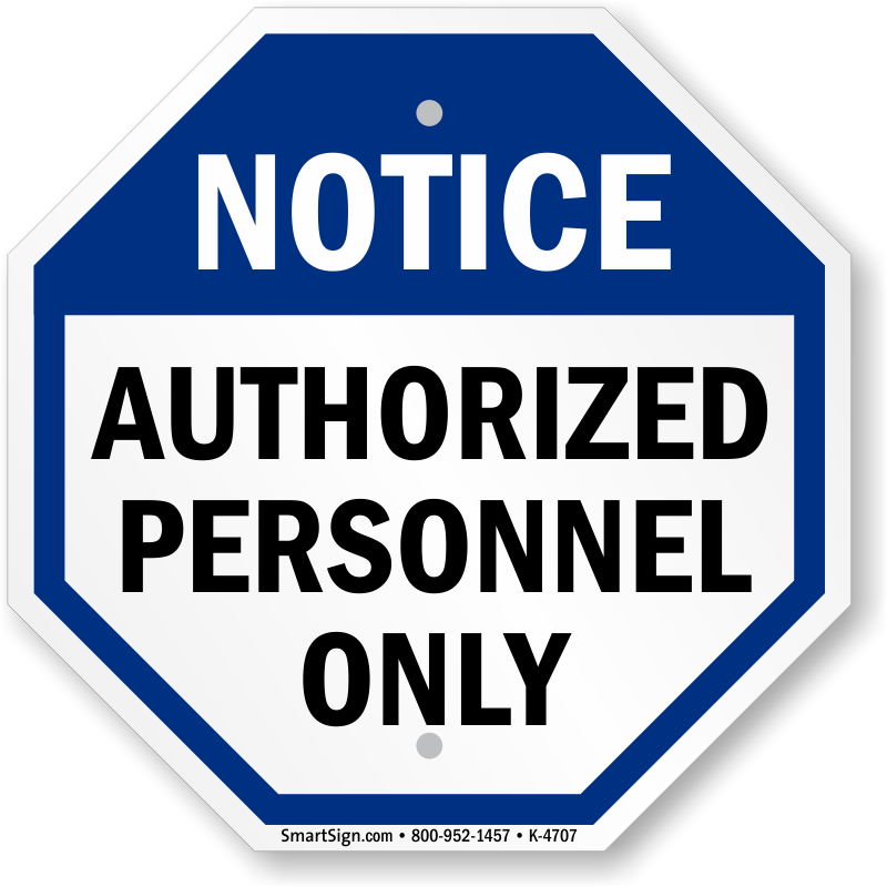 Authorized Personnel Only Sign  Best Prices, Sku K4707. Syptoms Signs. Banner Soundcloud Banners. Sosafe Logo. Singam Stickers. Community Safety Signs Of Stroke. Chrysler Building Lobby Murals. Vicky Stickers. Wine Bottle Decals