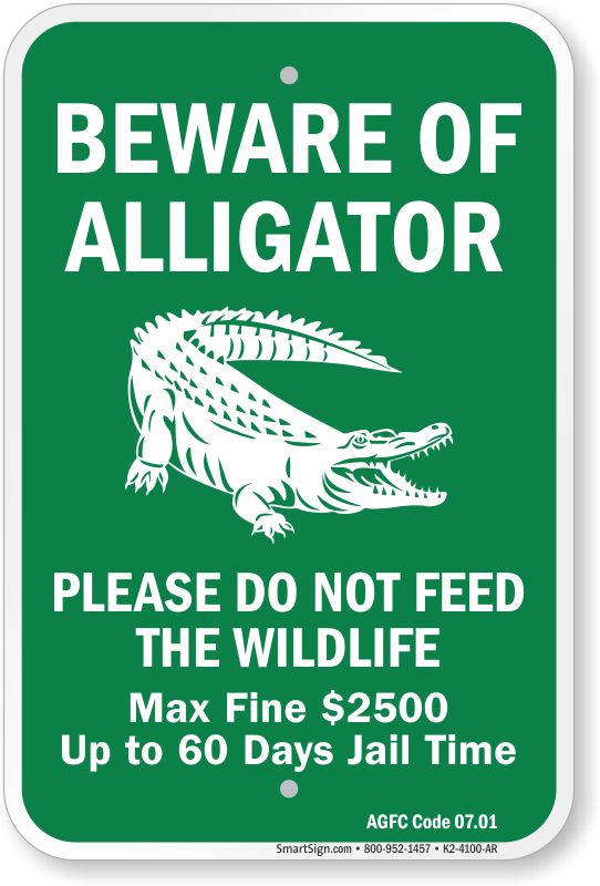 Beware of Alligator, Arkansas Alligator Warning Sign