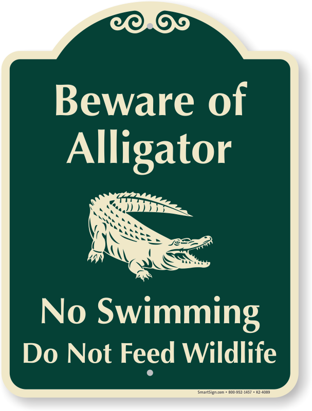 alligator warning signs beware of alligator signs