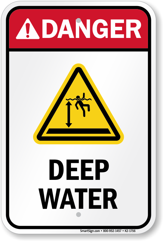 Danger Deep Water Safety Sign