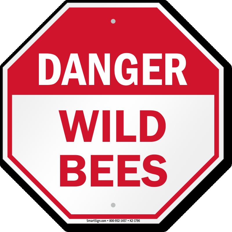 Danger Wild Bees Sign