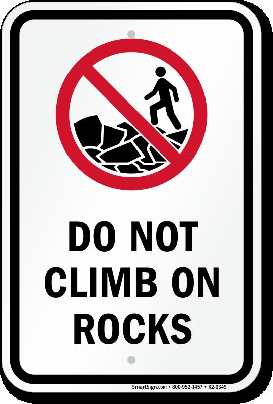 Do Not Climb On Rocks Sign