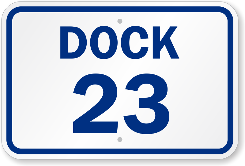 Loading Dock Number ID 23 Sign