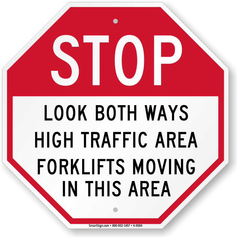 Look Both Ways High Traffic Area Sign