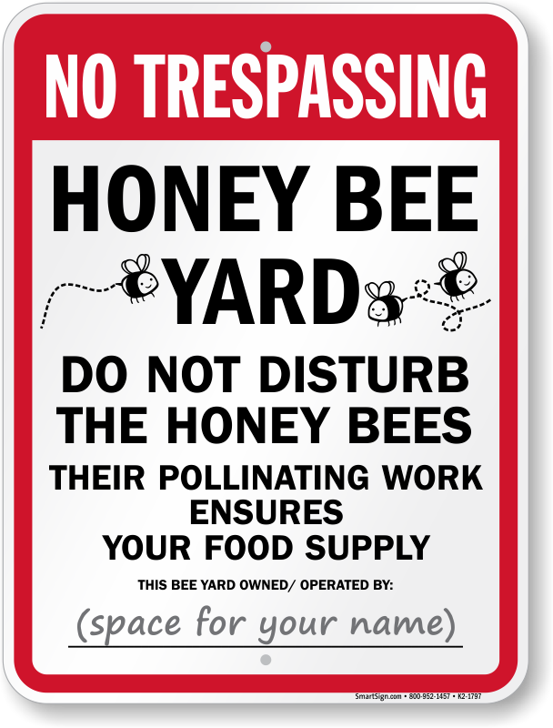 Honeybee Yard Do Not Disturb Honeybees Sign