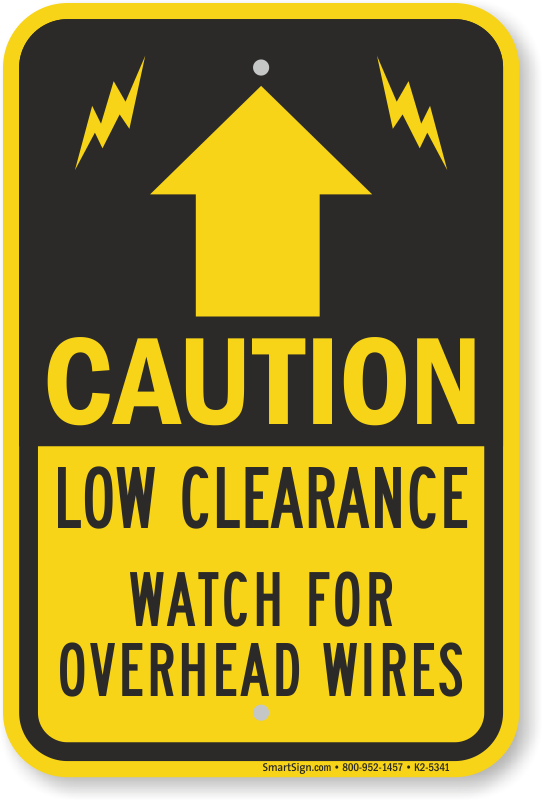 Low Clearance, Watch For Overhead Wires Sign, SKU: K2-5341