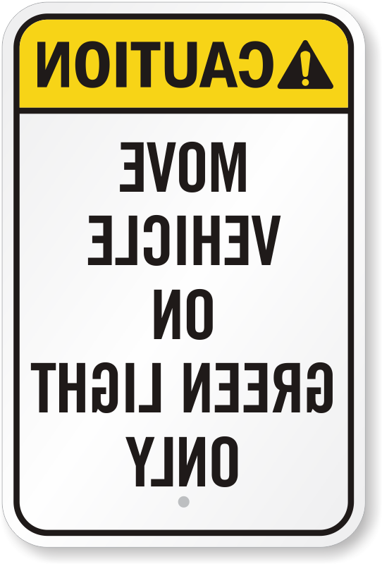Move Vehicle On Green Light Rear View Sign