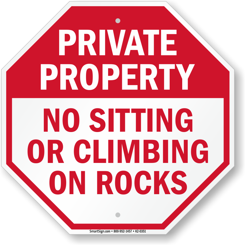 No Sitting Or Climbing On Rocks Sign