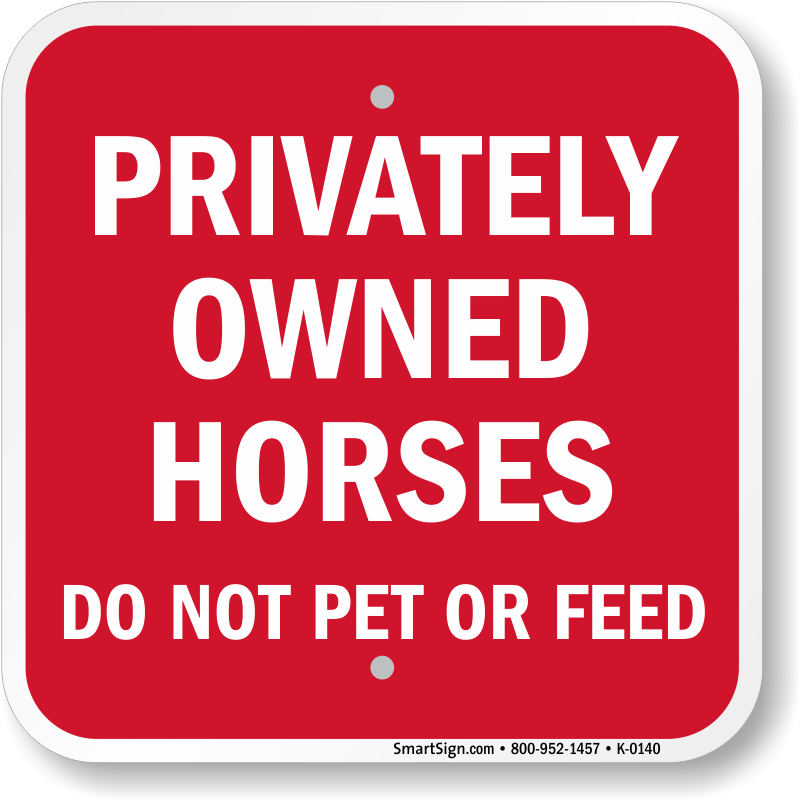 Privately Owned Horses Sign