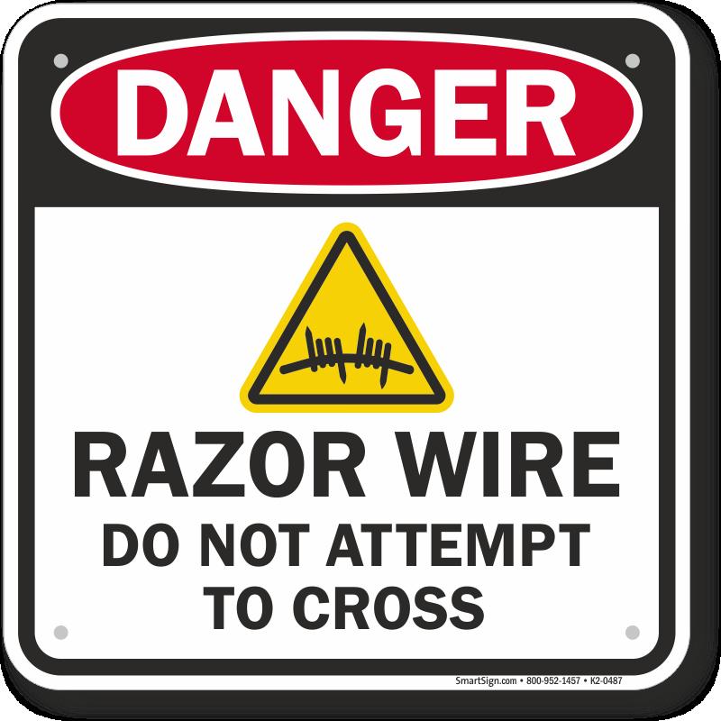 Razor Wire OSHA Danger Sign
