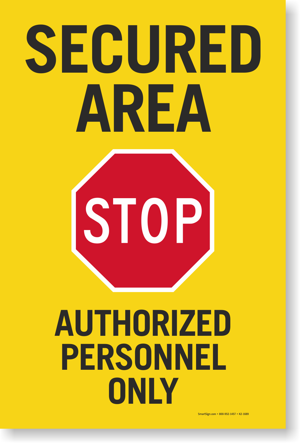 Secured Area Stop Authorized Personnel Sign Panel