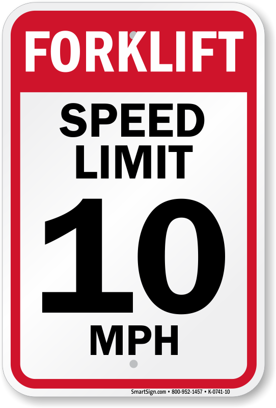 Forklift Speed Limit 10 MPH Sign
