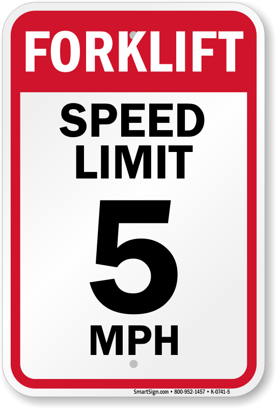 Forklift Speed Limit 5 MPH Sign