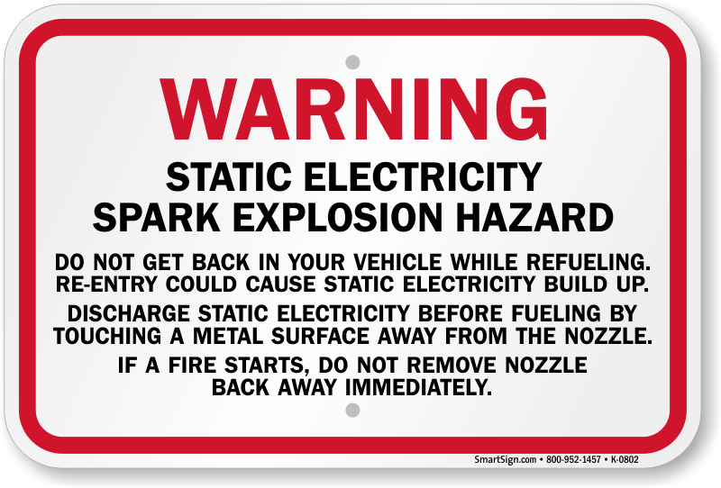 Warning Static Electricity Spark Explosion While Refueling Sign