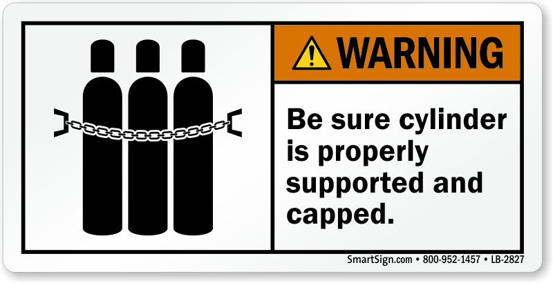 Be Sure Cylinder Is Properly Capped Label