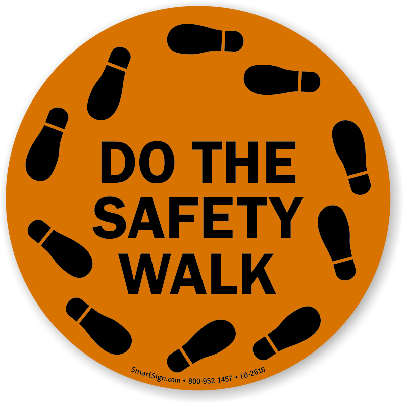 Do The Safety Walk With Footprints Graphic Label