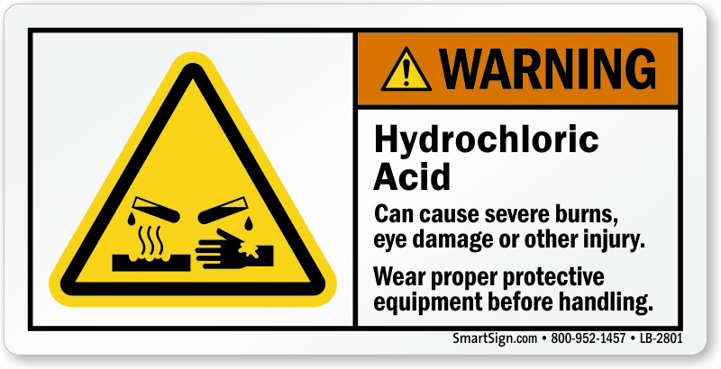 Hydrochloric Acid Signs Hydrochloric Acid Warning Signs