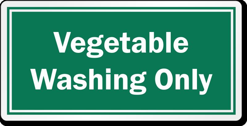 Vegetable Washing Only Restaurant Hygiene Label
