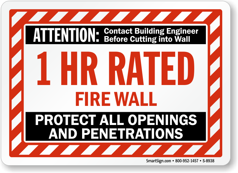 1 Hr Rated Fire Wall Label Protect All Openings Sku S