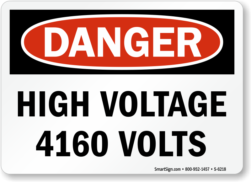 High Voltage 4160 Volts Danger Sign