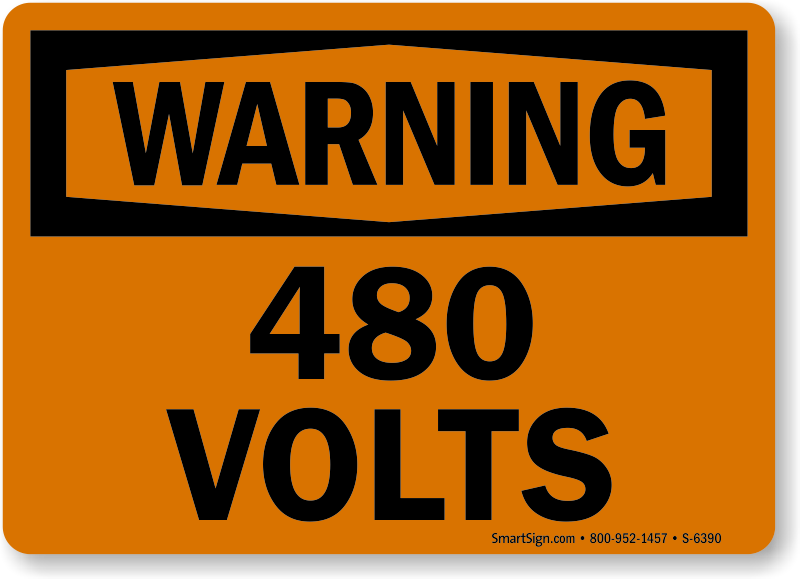 480 Volts OSHA Warning Sign