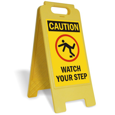 step in plastic caution watch your step free standing floor sign sku sf 0118