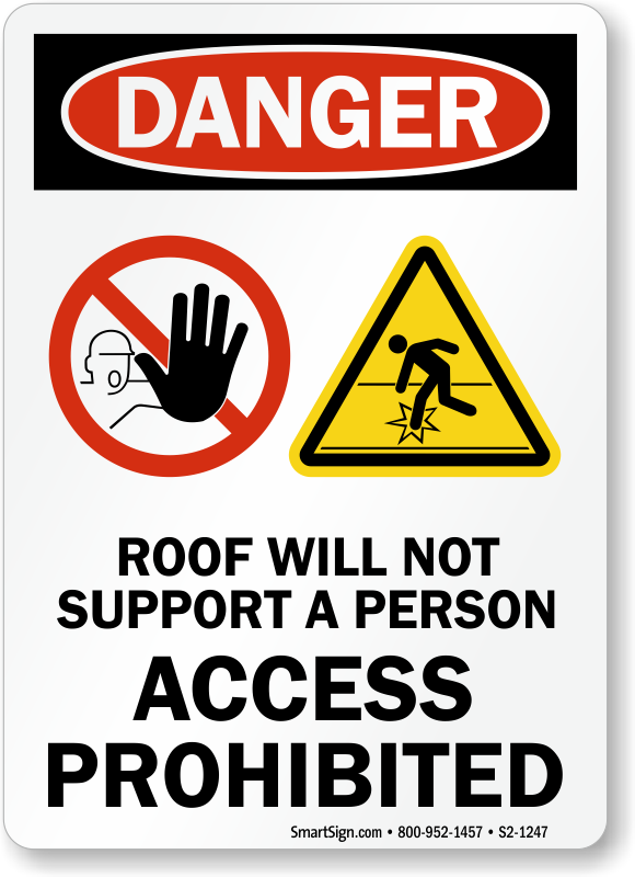 Access Prohibited OSHA Danger Sign