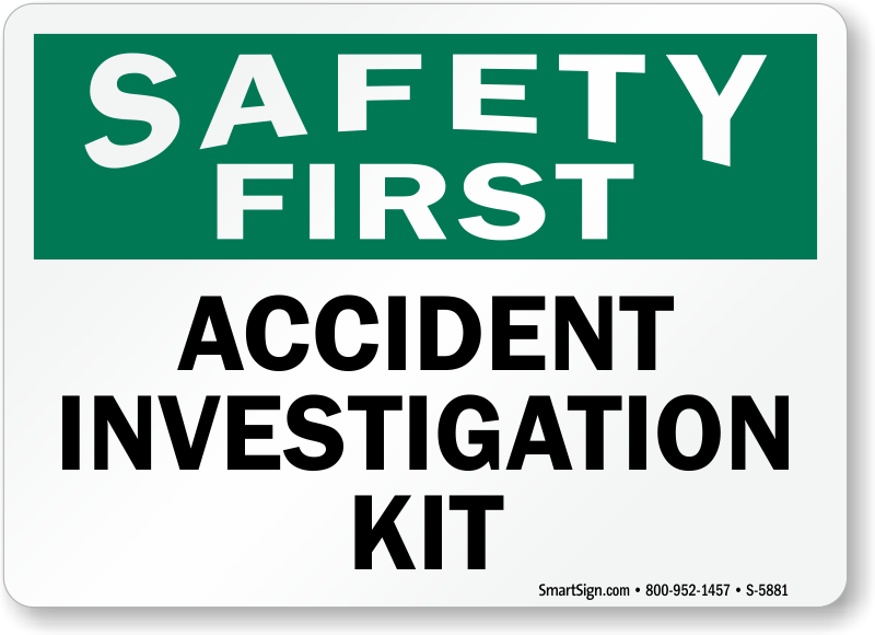 Accident Investigation Kit Safety Sign